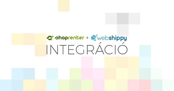Újdonság: Webshippy integráció -  Raktározás, csomagolás, számlázás és kiszállítás egyben