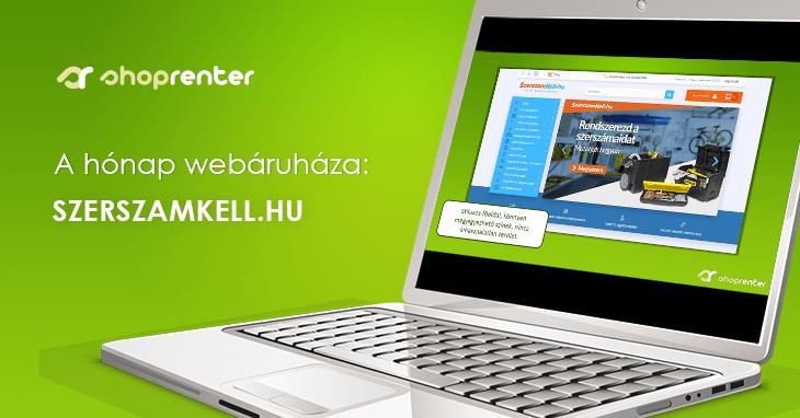 2018. Március Hónap Webáruháza: SzerszamKell.hu