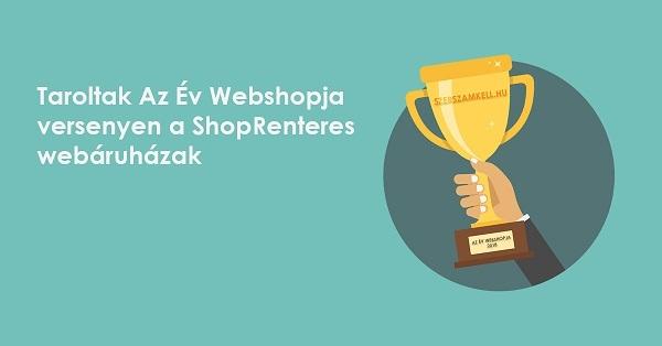 Taroltak Az Év Webshopja versenyen a ShopRenteres webáruházak