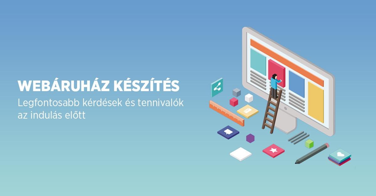 92e5329177 Webáruház készítés - Legfontosabb kérdések és tennivalók - ShopRenter
