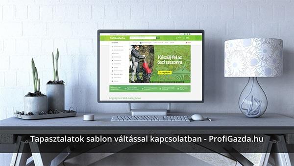 Tapasztalatok sablon váltással kapcsolatban - ProfiGazda.hu