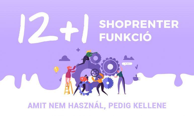12+1 ShopRenter funkció, amit nem használ, pedig kellene