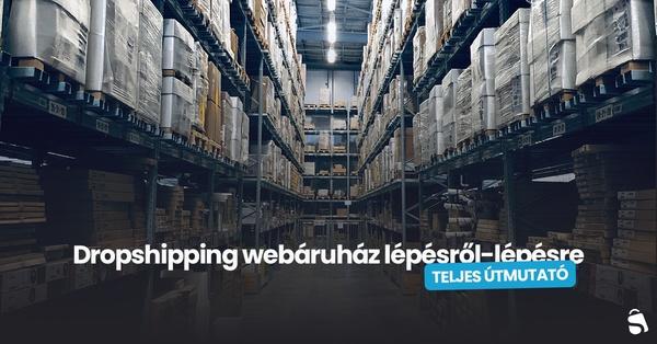 Dropshipping webáruház raktár