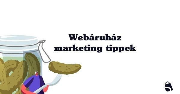Webáruház marketing tippek uborkaszezonra