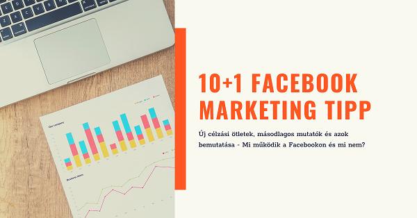 Új célzási ötletek, másodlagos mutatók és annak megértése - mi működik a Facebookon?