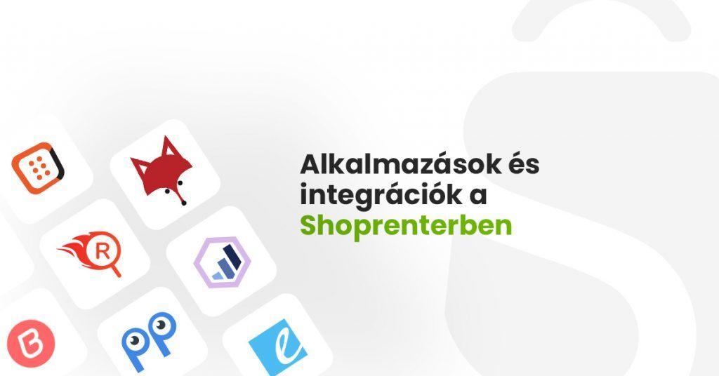Alkalmazások és integrációk a Shoprenterben