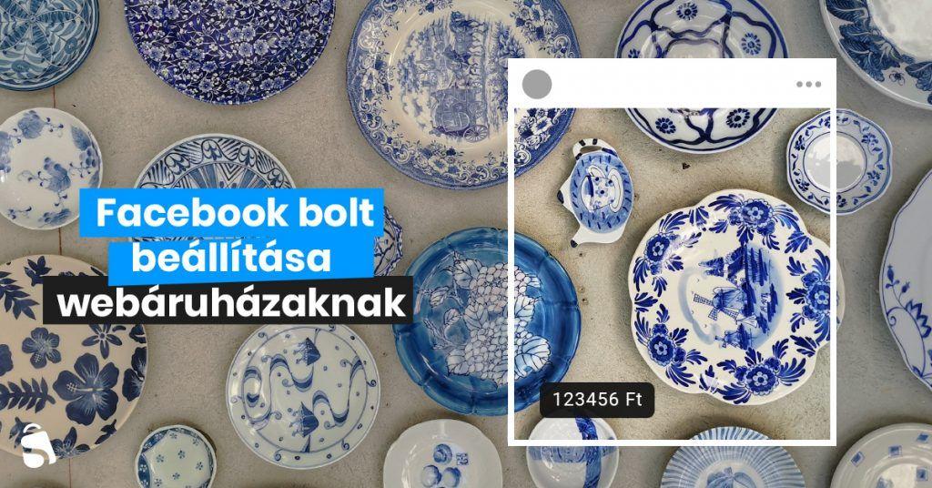 Facebook Bolt beállítása lépésről-lépésre