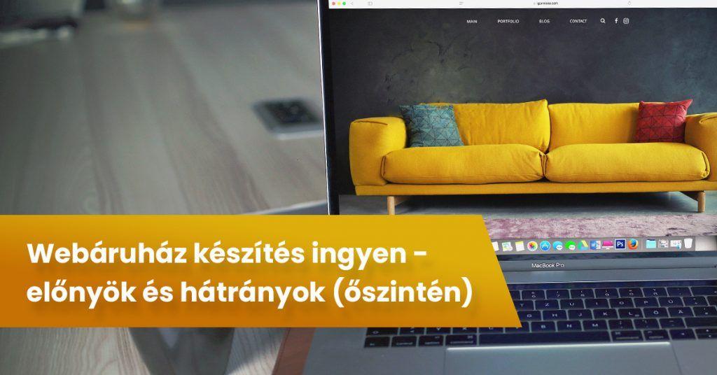 Webáruház készítés ingyen