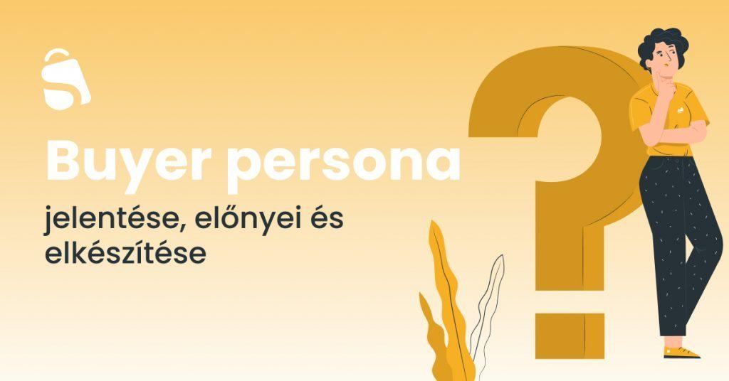 Buyer persona készítése