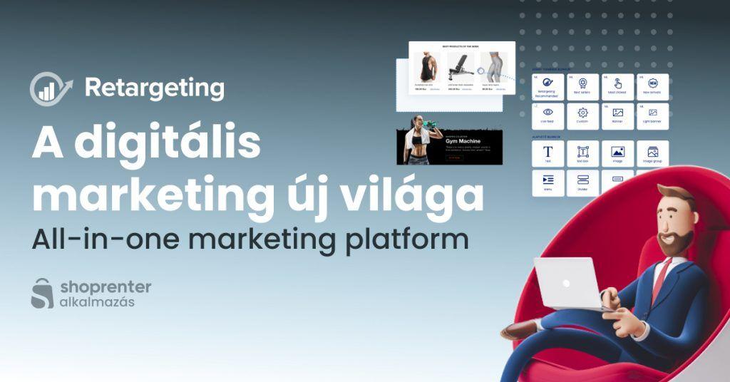 Retargeting.Biz all-in-one marketing platform webáruházakhoz