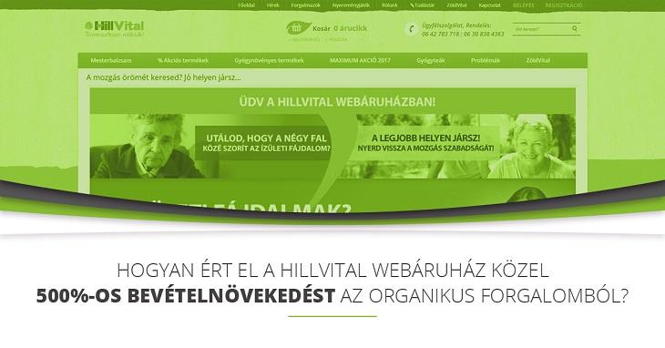 Hogyan ért el a HillVital webáruház  közel 500%-os bevételnövekedést az organikus forgalomból?