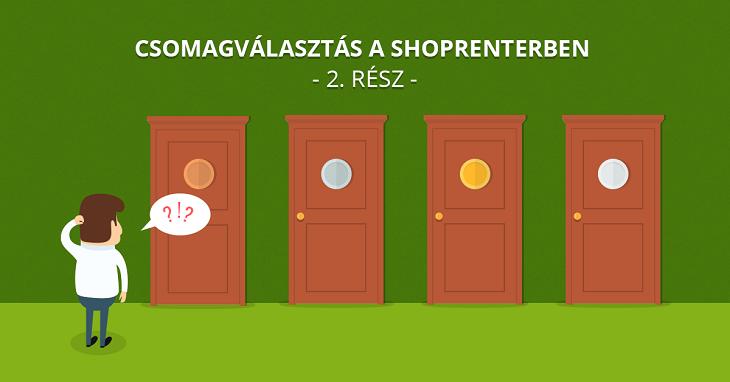 5+1 funkció, amit érdemes kihasználni Silver csomagban - Csomagválasztás a ShopRenterben 2. rész